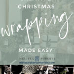 Creative Christmas Gift Wrapping Ideas - Melissa Roberts Interior