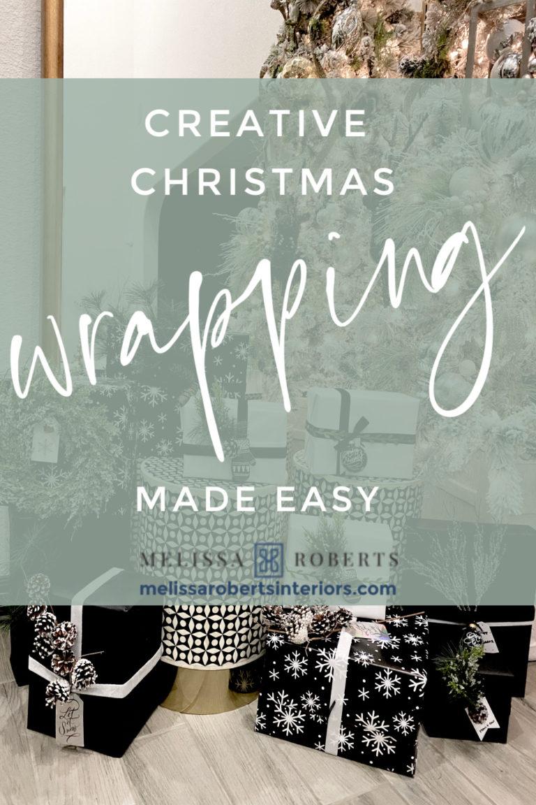 Creative Christmas Gift Wrapping Ideas - Melissa Roberts Interior
