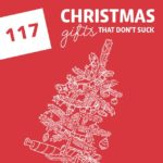 117 Cool Christmas Gifts That Don't Suck- the holy grail for Christmas gift ideas! So many awesome gifts I had never heard of before.