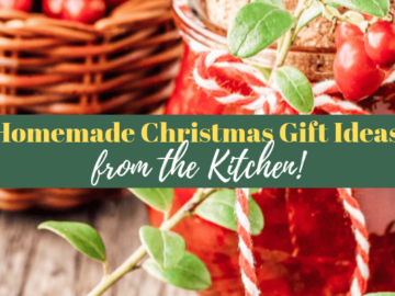 Homemade Christmas Gift Ideas from the Kitchen