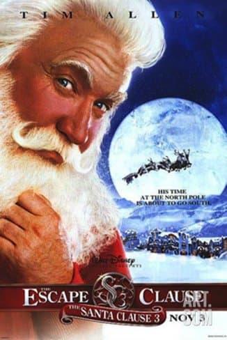 The Santa Clause 3: The Escape Clause (2006); Starring: Tim Allen, Elizabeth Mitchell, Eric Lloyd, & Judge Reinhold