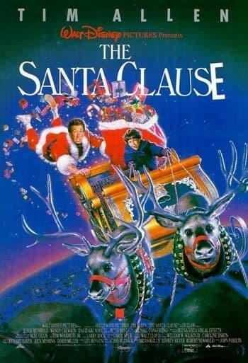 The Santa Clause (1994); Starring: Tim Allen & Judge Reinhold