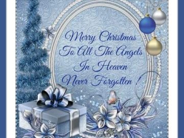 Merry Christmas To All The Angels In Heaven Pictures, Photos, And intended for Merry Christmas Quotes For Family In Heaven 31862